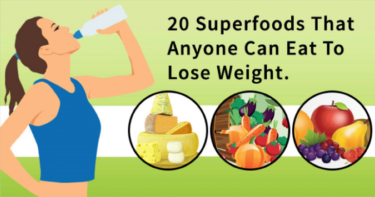 Eat These 20 Superfoods To Lose Weight Fast And Easy - Clean Food House
